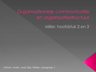 Organisationele communicatie  en  organisatiestructuur