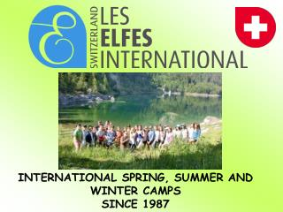 INTERNATIONAL SPRING, SUMMER AND WINTER CAMPS SINCE 1987