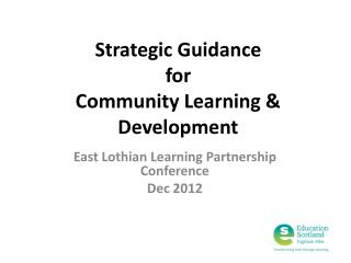 Strategic Guidance  for  Community Learning & Development