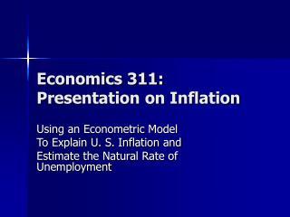 Economics 311: Presentation on Inflation