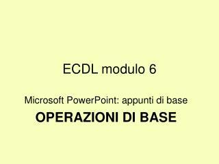 ECDL modulo 6