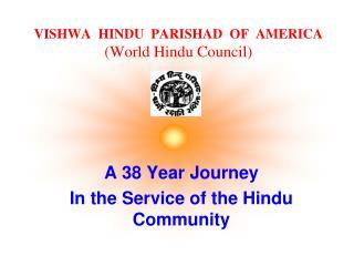 VISHWA  HINDU  PARISHAD  OF  AMERICA (World Hindu Council)