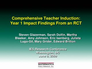 Comprehensive Teacher Induction:  Year 1 Impact Findings From an RCT