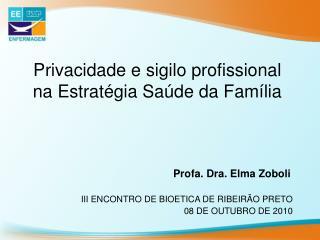 Privacidade e sigilo profissional na Estratégia Saúde da Família