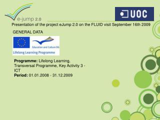 Presentation of the project eJump 2.0 on the FLUID visit September 16th 2009
