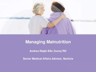 Managing Malnutrition