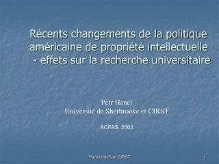 Petr Hanel Université de Sherbrooke et CIRST ACFAS, 2004