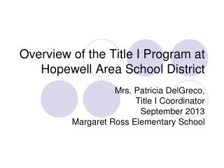Overview of the Title I Program at Hopewell Area School District
