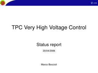 TPC Very High Voltage Control