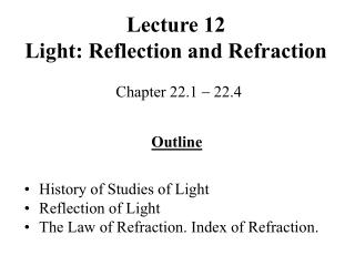 Lecture 12 Light: Reflection and Refraction