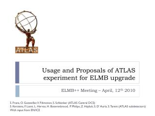 Usage and Proposals of ATLAS experiment for ELMB upgrade