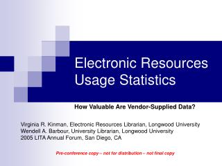 Electronic Resources Usage Statistics