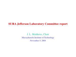 SURA Jefferson Laboratory Committee report