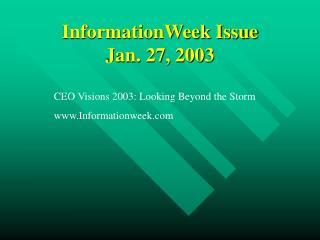 InformationWeek Issue Jan. 27, 2003