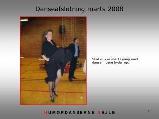 Danseafslutning marts 2008