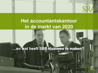 Het accountantskantoor  in de markt van 2020
