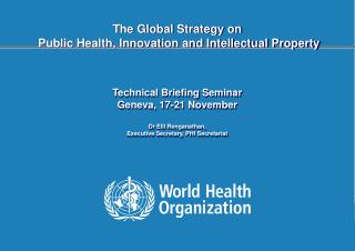 Intergovernmental Working Group on  Public Health, Innovation and Intellectual Property