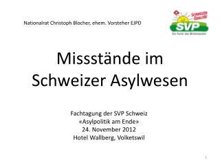 Missst�nde im Schweizer Asylwesen
