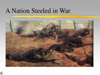 A Nation Steeled in War