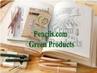Pencils.com Green Products