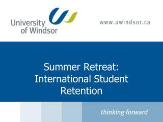 Summer Retreat:   International Student Retention