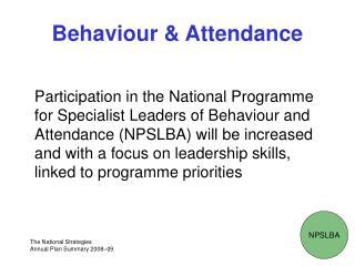 Behaviour  Attendance