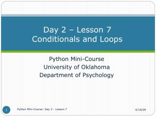 Day 2 – Lesson 7 Conditionals and Loops