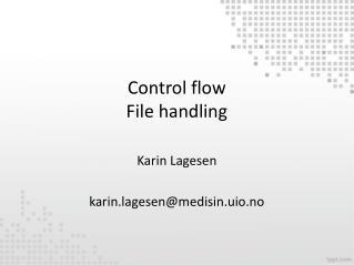 Control flow File handling