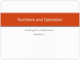 Numbers and Operation