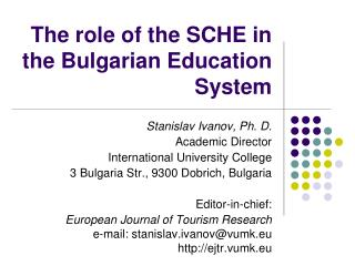 The role of the SCHE in the Bulgarian Education System