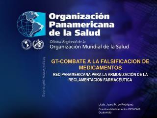 GT-COMBATE A LA FALSIFICACION DE MEDICAMENTOS