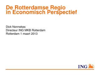 De Rotterdamse Regio in Economisch Perspectief