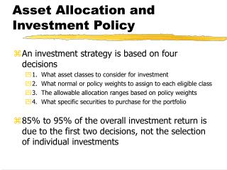 Asset Allocation and Investment Policy