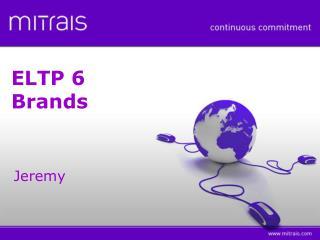 ELTP 6 Brands