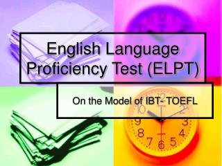 English Language Proficiency Test (ELPT)