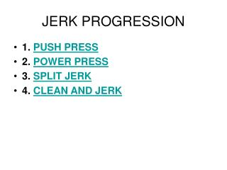 JERK PROGRESSION