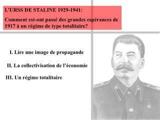 L�URSS DE STALINE 1929-1941: