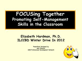 FOCUSing Together Promoting Self-Management Skills in the Classroom