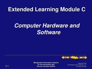 Extended Learning Module C Computer Hardware and Software