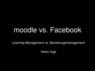 moodle vs. Facebook