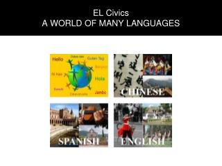 EL Civics A WORLD OF MANY LANGUAGES