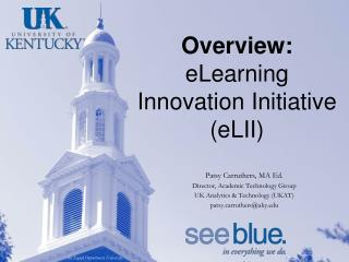 Overview: eLearning Innovation Initiative (eLII)