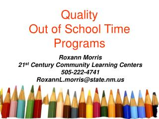 Quality  Out of School Time  Programs