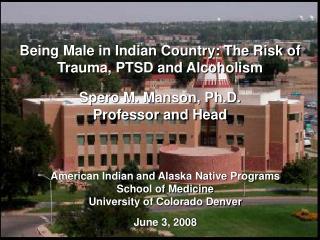 American Indian and Alaska Native Programs School of Medicine University of Colorado Denver  June 3, 2008