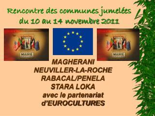 Rencontre des communes jumelées du 10 au 14 novembre 2011