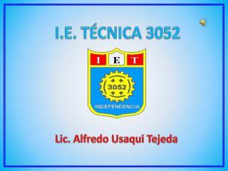I.E. TÉCNICA 3052