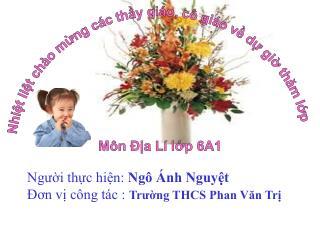 Người thực hiện:  Ngô Ánh Nguyệt Đơn vị công tác :  Trường THCS Phan Văn Trị