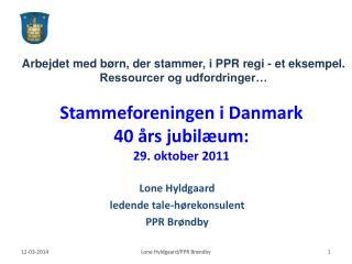 Stammeforeningen i Danmark  40  rs jubil um:  29. oktober 2011