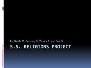 S.S. Religions Project