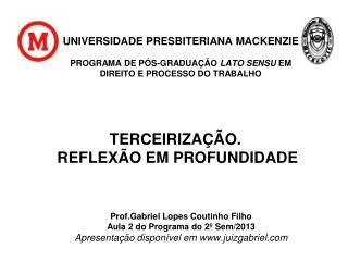 Prof. Gabriel Lopes Coutinho Filho Aula 2 do Programa do 2º Sem/2013